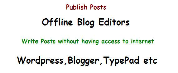 offline blog editors