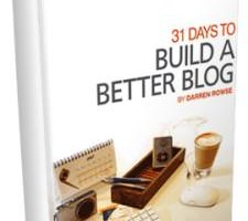 Get 50% Discount on 31 Days To Build A Better Blog by Darren Rowse