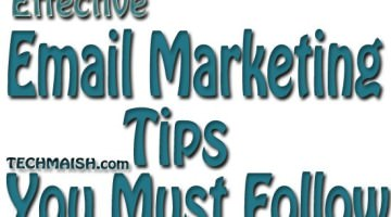Effective Email Marketing Tips You Must Follow