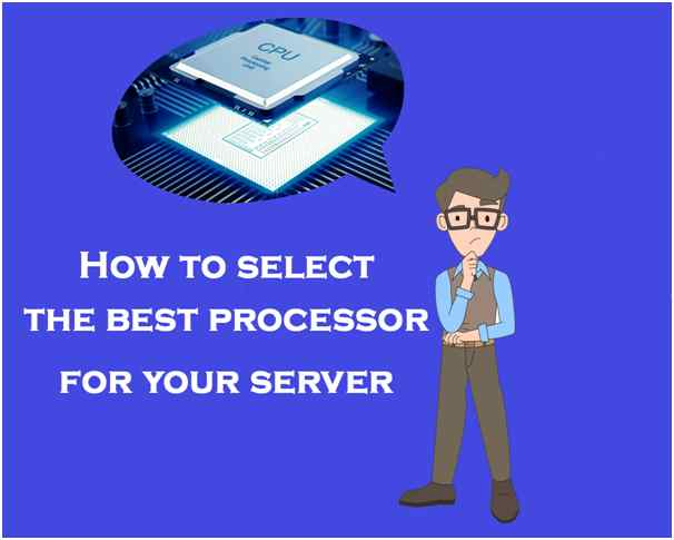 Best Processor For Your Server سی پی یو سرور